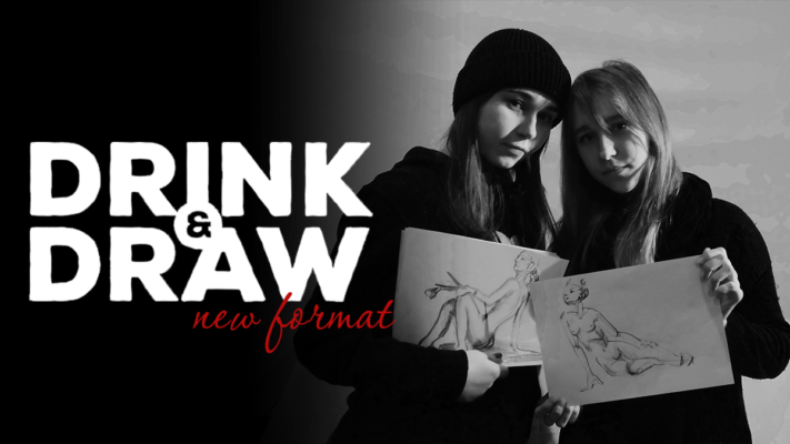 DRINK & DRAW: NEW FORMAT 24