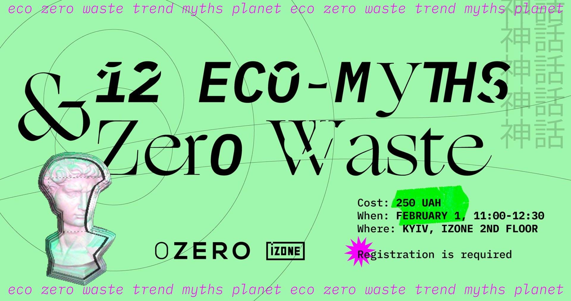12 Eco-myths and Zero Waste