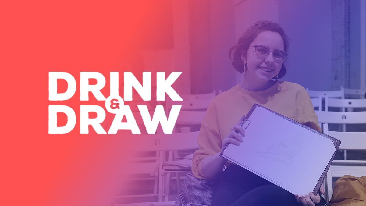 DRINK & DRAW 30